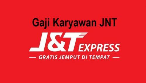 Gaji Karyawan JNT