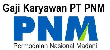 Gaji Karyawan PT PMN